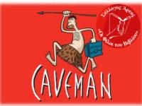 Τη θρυλική  κωμωδία «Caveman» φέρνει στην Άρτα ο Σύλλογος «οι φίλοι του βιβλίου»